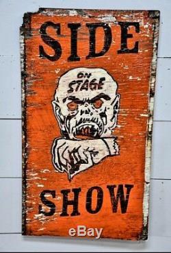 Vintage Carnival SIDE SHOW FREAK SHOW sign