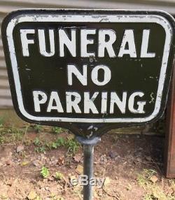 Vtg Funeral No Parking Sign Dbl Sided Embossed Norman Base